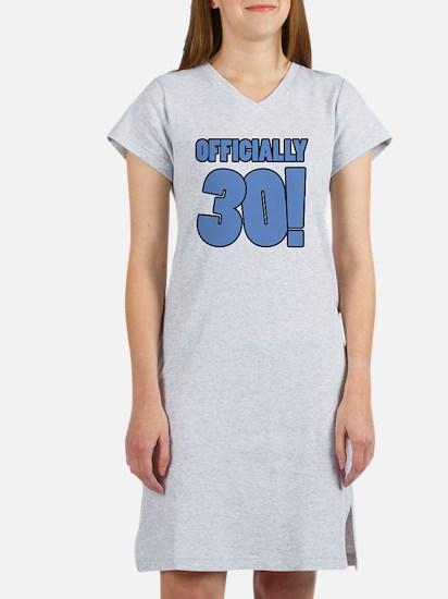 30th Birthday Humor Women's Nightshirt
