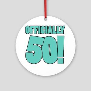50th Birthday Humor Round Ornament