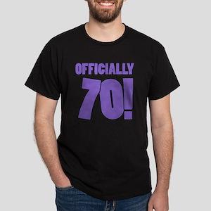 70th Birthday Humor Dark T-Shirt