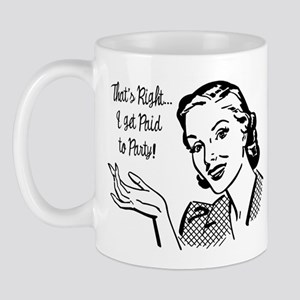 Paid to Party Mug