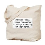 Please tell your breasts Tote Bag