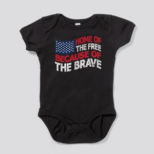 home of the free because of the brave Baby Bodysui