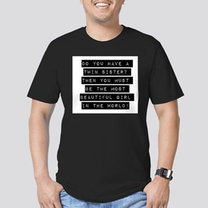 Do You Have A Twin Sister T-Shirt
