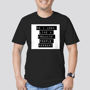 Do I Look Like A Freakin People Person T-Shirt