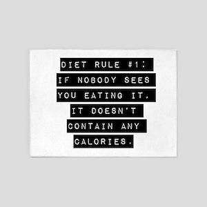 Diet Rule Number 1 5'x7'Area Rug