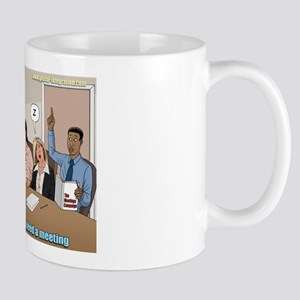 Not All Discussions Need A Meeting Mugs