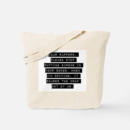 Dear Rappers Tote Bag