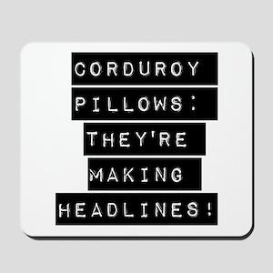 Corduroy Pillows Mousepad