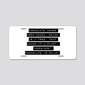 Chocolate Comes From Cocoa Aluminum License Plate