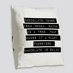 Chocolate Comes From Cocoa Burlap Throw Pillow