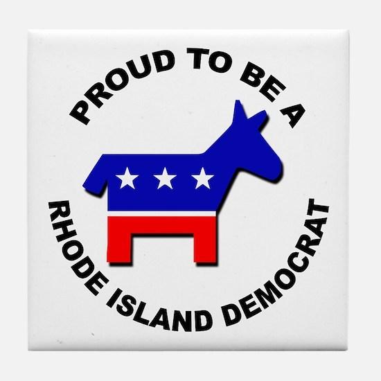 Proud Rhode Island Democrat Tile Coaster