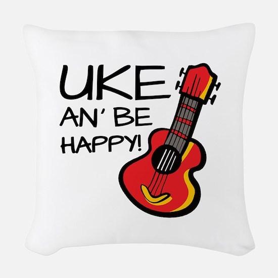 Uke an' be happy! Woven Throw Pillow