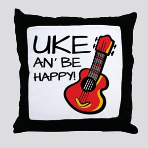 Uke an' be happy! Throw Pillow
