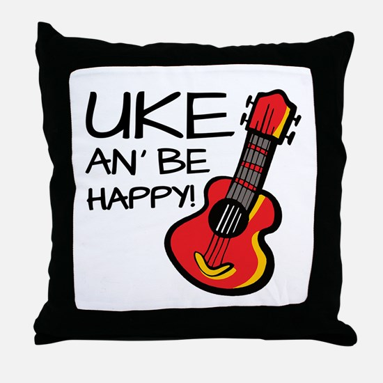 Uke an' be happy! Throw Pillow
