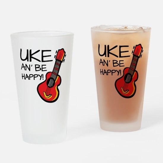 Uke an' be happy! Drinking Glass