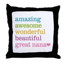 Great Nana - Amazing Awesome Throw Pillow