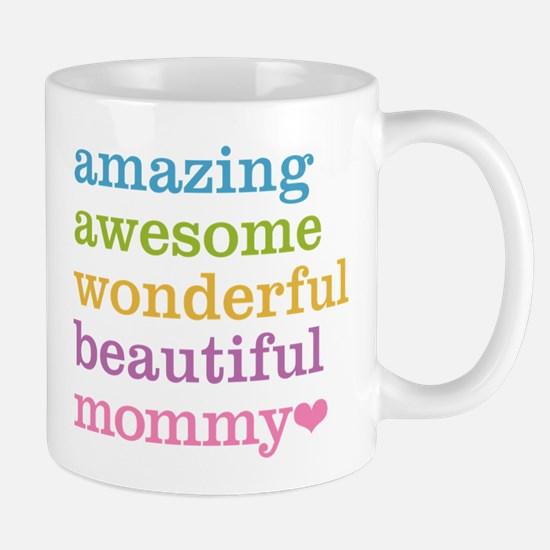Mommy - Amazing Awesome Mug