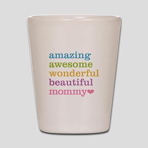 Mommy - Amazing Awesome Shot Glass