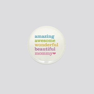 Mommy - Amazing Awesome Mini Button