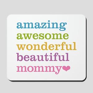 Mommy - Amazing Awesome Mousepad