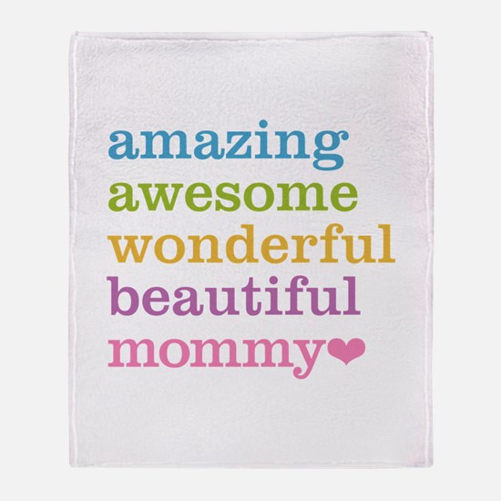 Mommy - Amazing Awesome Throw Blanket