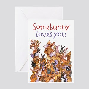 """""""Somebunny Loves You"""" Card Greeting Card"""
