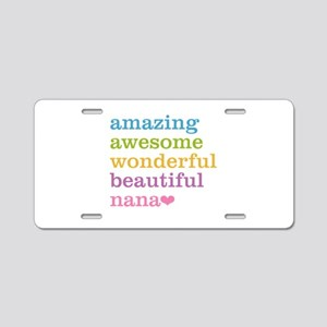Nana - Amazing Awesome Aluminum License Plate