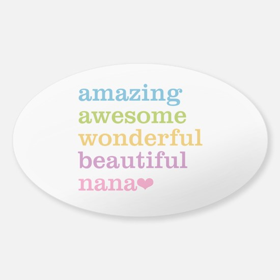 Nana - Amazing Awesome Sticker (Oval)