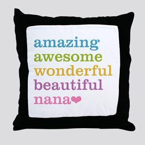 Nana - Amazing Awesome Throw Pillow