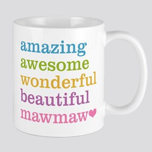 MawMaw - Amazing Awesome Mug