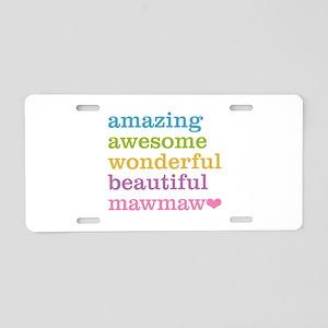 MawMaw - Amazing Awesome Aluminum License Plate
