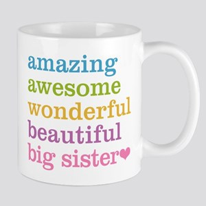 Big Sister - Amazing Awesome Mug