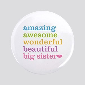 "Big Sister - Amazing Awesome 3.5"" Button"