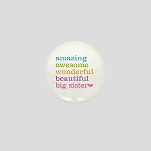 Big Sister - Amazing Awesome Mini Button