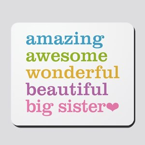 Big Sister - Amazing Awesome Mousepad