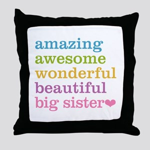 Big Sister - Amazing Awesome Throw Pillow
