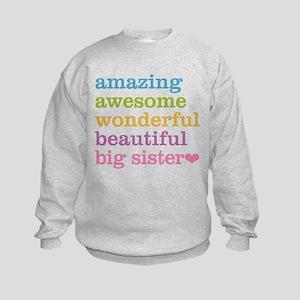 Big Sister - Amazing Awesome Kids Sweatshirt
