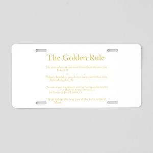 Golden Rule Week Aluminum License Plate