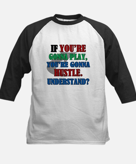 You're Gonna Hustle Kids Baseball Jersey