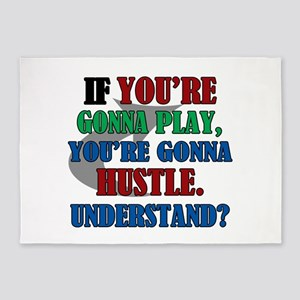 You're Gonna Hustle 5'x7'Area Rug