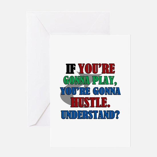 You're Gonna Hustle Greeting Card
