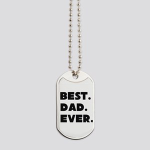 Best Dad Ever Dog Tags