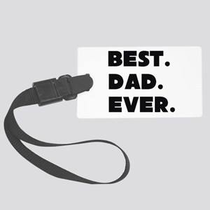 Best Dad Ever Luggage Tag