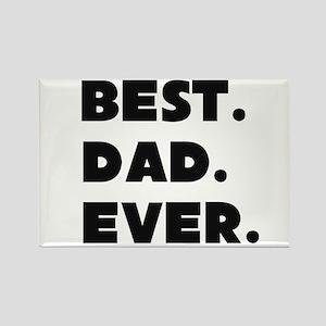 Best Dad Ever Magnets