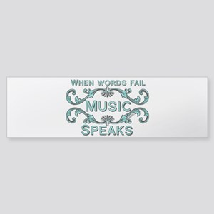 Music Speaks Bumper Sticker