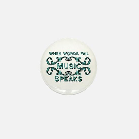 Music Speaks Mini Button