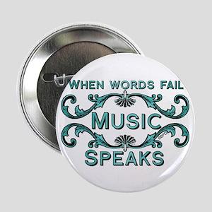 """Music Speaks 2.25"""" Button"""