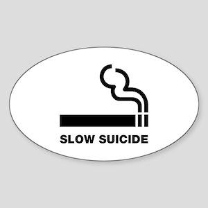 Slow Suicide Sticker