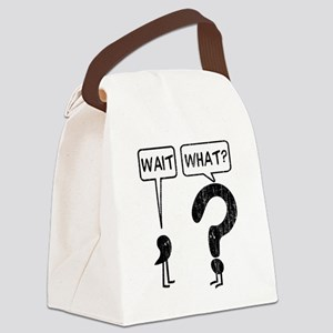 Wait, What? Canvas Lunch Bag