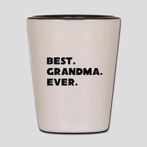 Best Grandma Ever Shot Glass